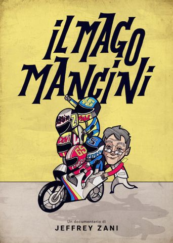 Mancini, the Motorcycle Wizard Poster