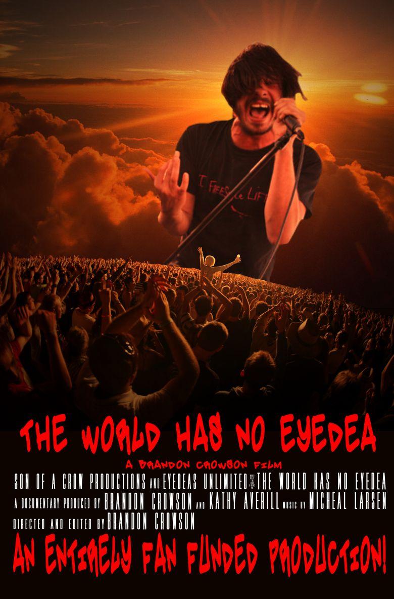 The World Has No Eyedea Poster