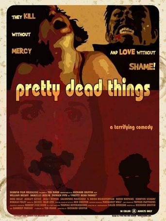 Pretty Dead Things Poster