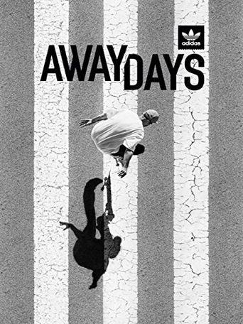 Away Days Poster