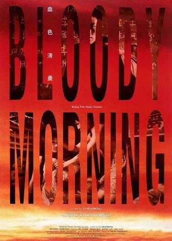 Bloody Morning Poster