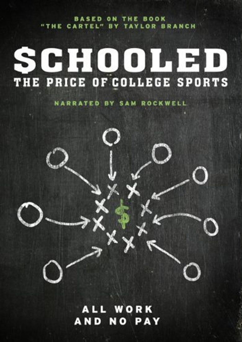 Schooled: The Price of College Sports Poster