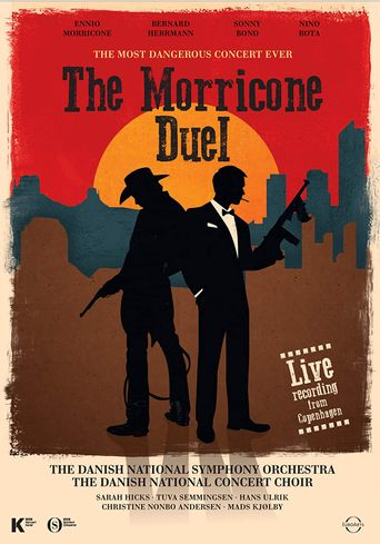 The Morricone Duel – The Most Dangerous Concert Ever Poster