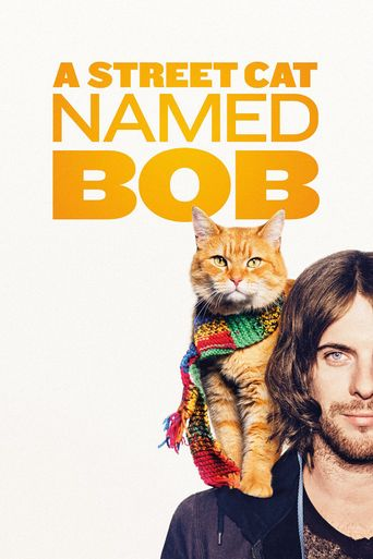 Watch A Street Cat Named Bob