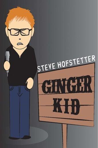 Steve Hofstetter: Ginger Kid Poster