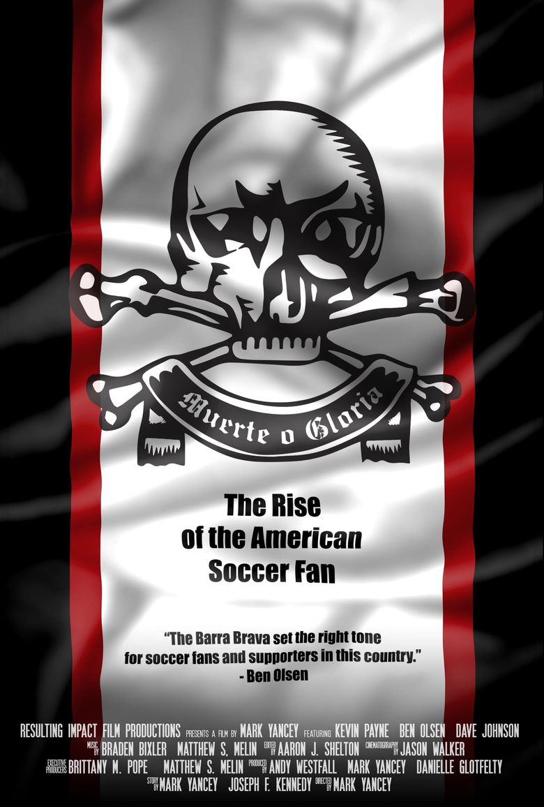 Muerte o Gloria: The Rise of the American Soccer Fan Poster