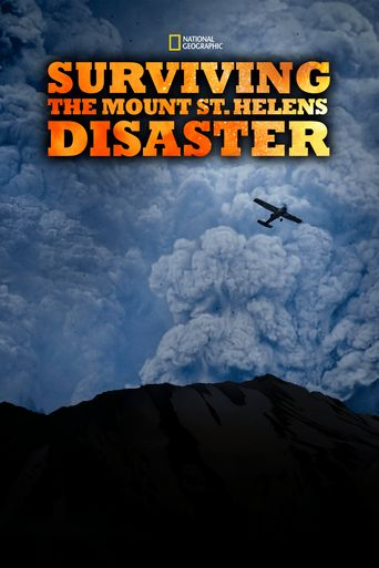 Surviving the Mount St. Helens Disaster Poster