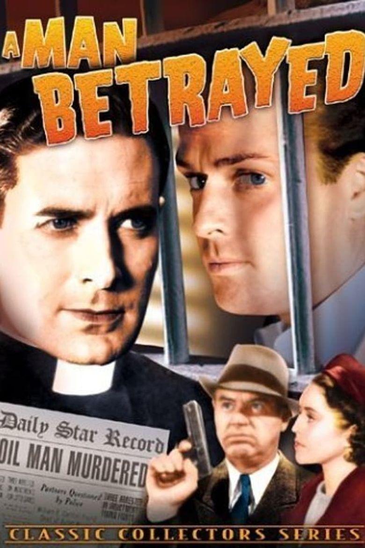 A Man Betrayed Poster