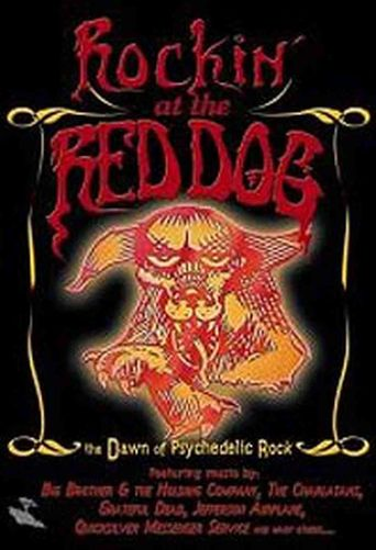 Rockin' at the Red Dog: The Dawn of Psychedelic Rock Poster