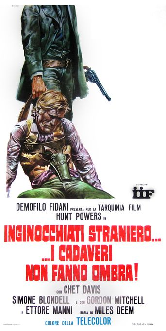 The Stranger That Kneels Beside the Shadow of a Corpse Poster
