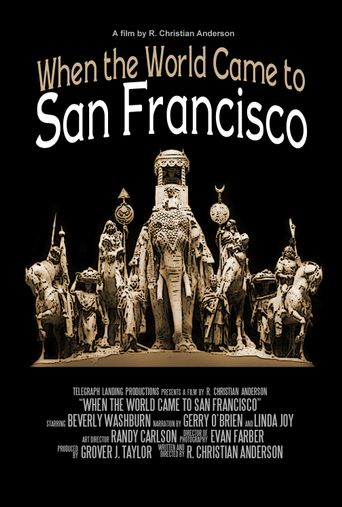 When the World Came to San Francisco Poster