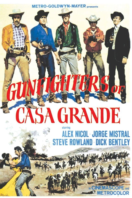 Gunfighters of Casa Grande Poster