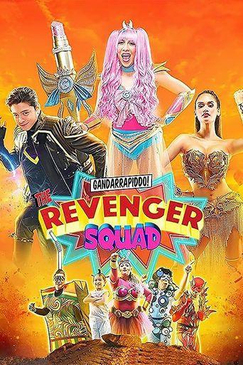 Gandarrapiddo!: The Revenger Squad Poster