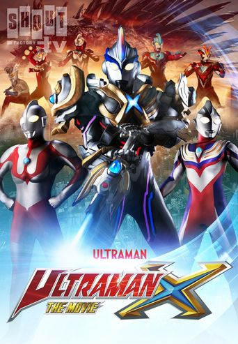 Ultraman X the Movie: Here Comes! Our Ultraman Poster