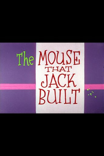 The Mouse That Jack Built Poster