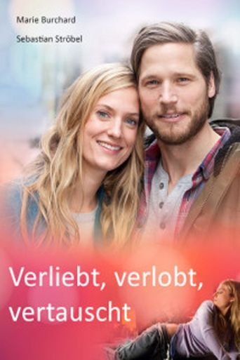 Verliebt, verlobt, vertauscht Poster