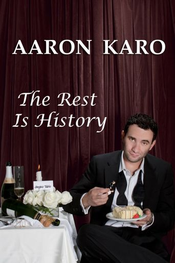 Aaron Karo: The Rest Is History Poster
