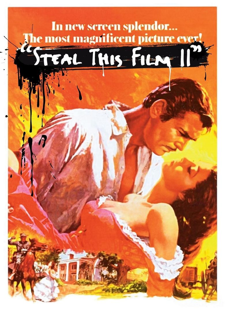 Steal This Film II Poster