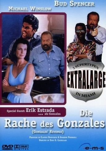 Extralarge: Gonzales' Revenge Poster