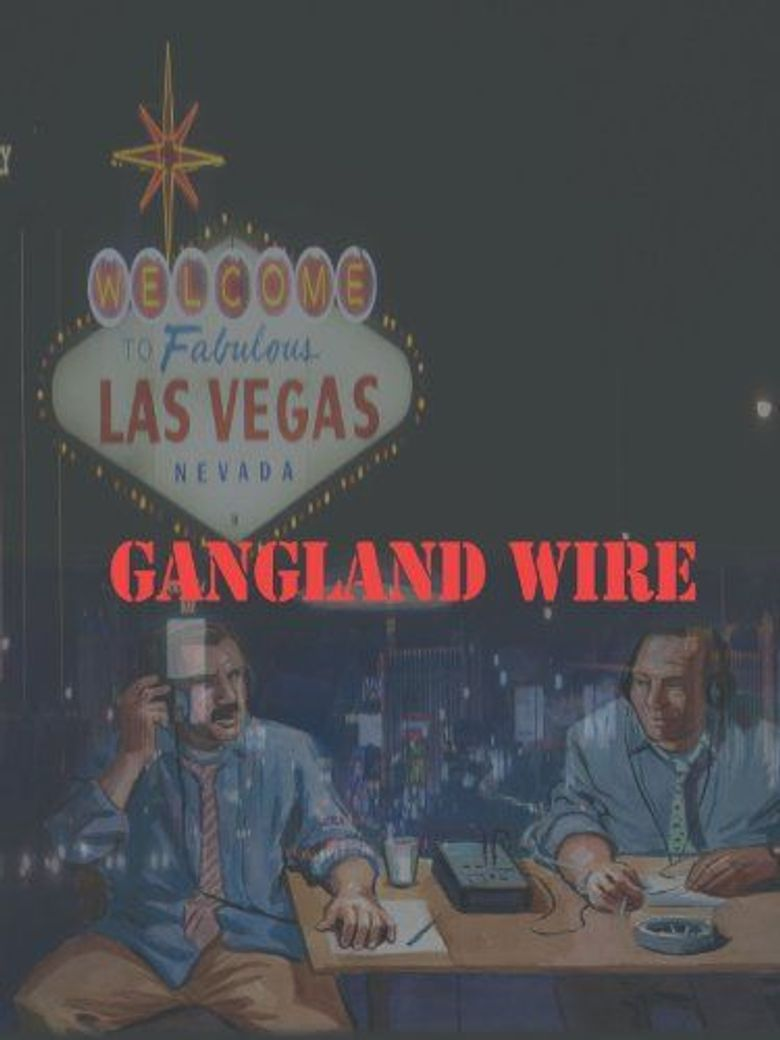 Gangland Wire Poster
