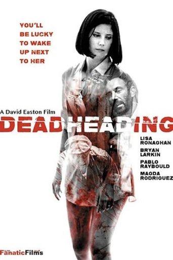 Dead Heading Poster