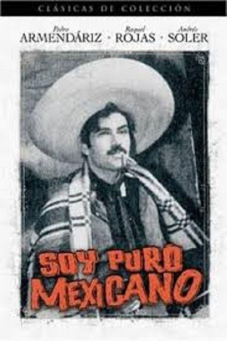 Soy puro mexicano Poster