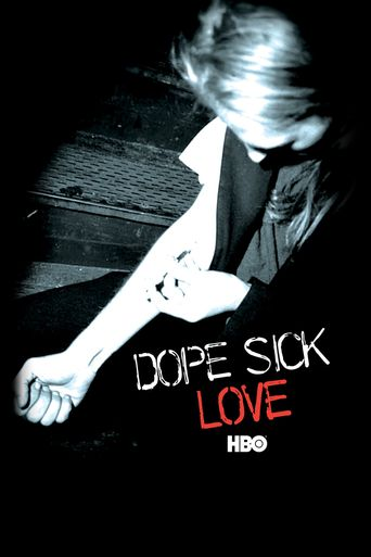 Dope Sick Love Poster