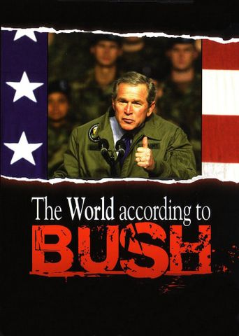 The World According To Bush Poster