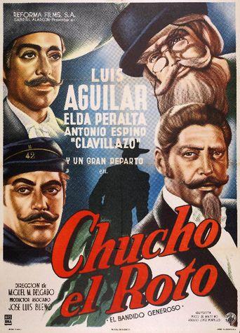 Chucho el Roto Poster