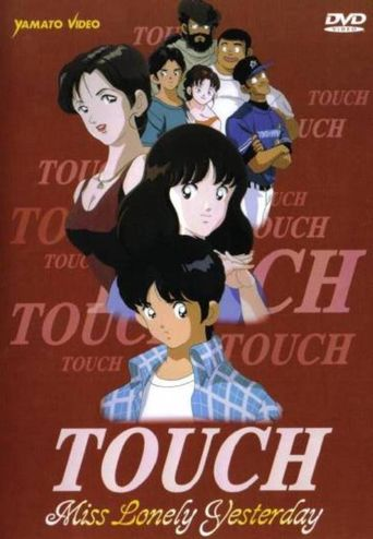 Touch: Miss Lonely Yesterday Poster
