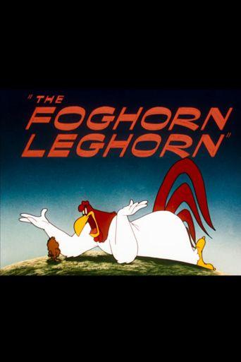 The Foghorn Leghorn Poster