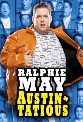 Ralphie May: Austin-Tatious Poster
