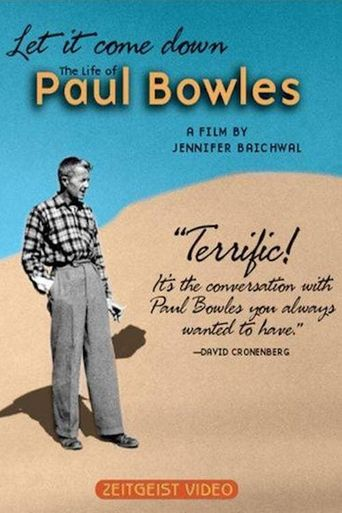 Let It Come Down: The Life of Paul Bowles Poster