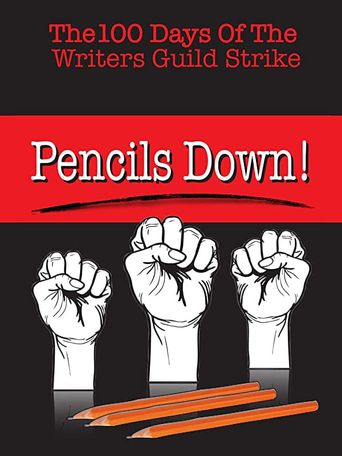 Pencils Down! The 100 Days of the Writers Guild Strike Poster