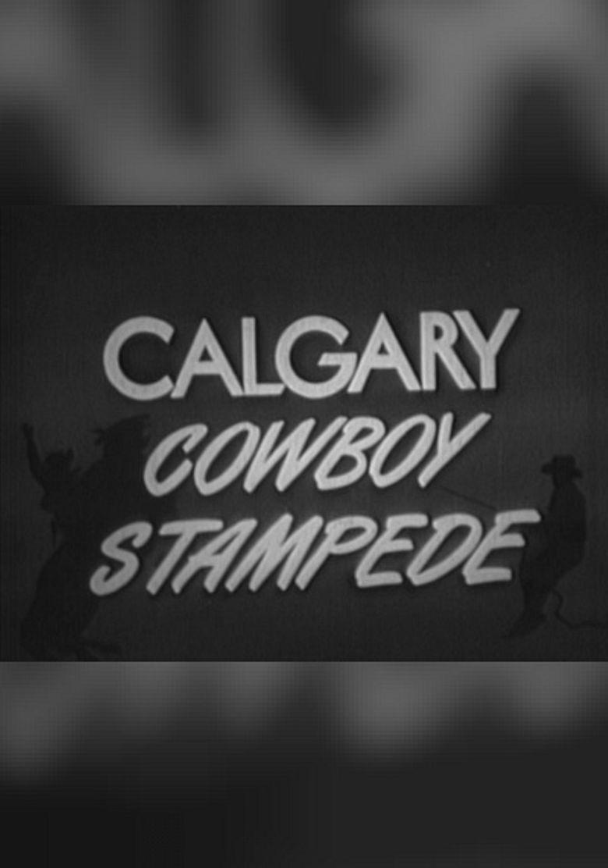 Calgary Cowboy Stampede Poster