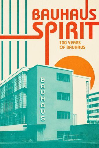 Bauhaus Spirit: 100 Years of Bauhaus Poster