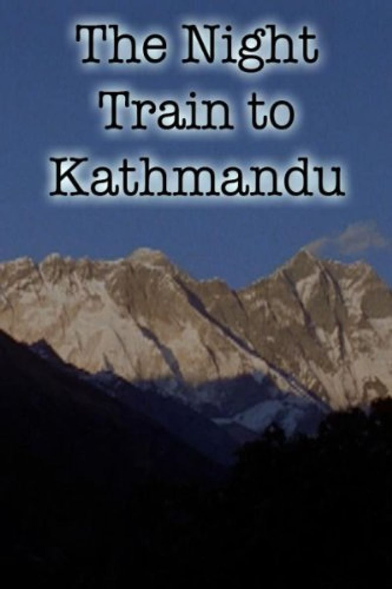 The Night Train to Kathmandu Poster