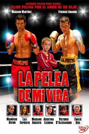 La pelea de mi vida Poster
