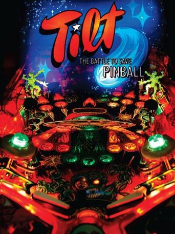 Tilt: The Battle to Save Pinball Poster