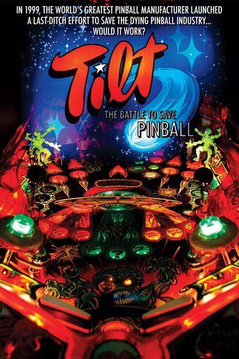 Tilt: The Battle to Save Pinball Poster