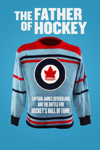 The Father of Hockey Poster