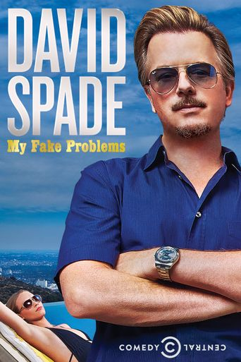 David Spade: My Fake Problems Poster