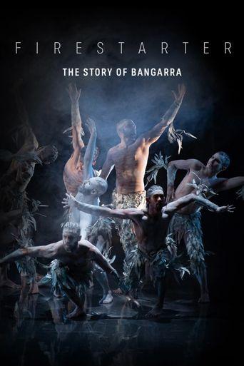 Firestarter: The Story of Bangarra Poster