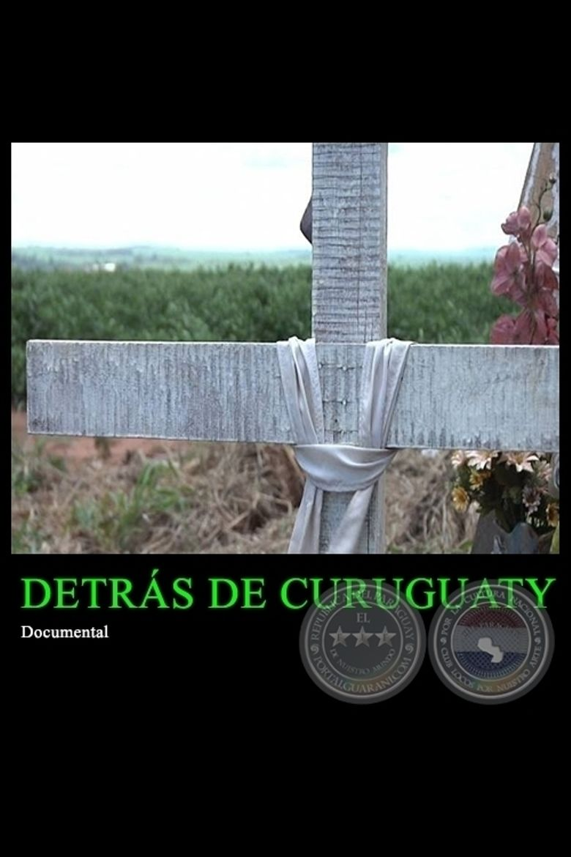 Detrás de Curuguaty Poster