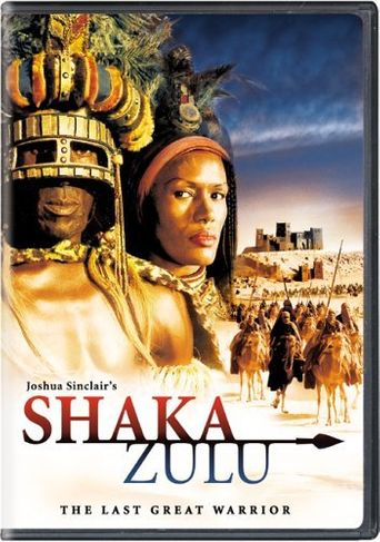 Shaka Zulu: The Last Great Warrior Poster