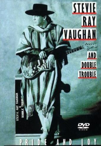 Stevie Ray Vaughan and Double Trouble: Pride and Joy Poster