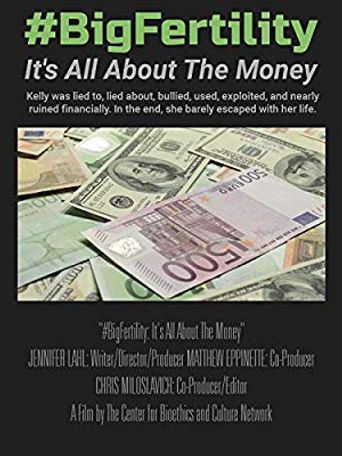 #BigFertility: It's All About The Money Poster