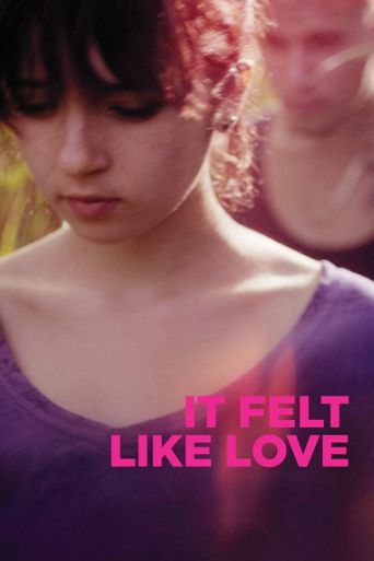 It Felt Like Love Poster