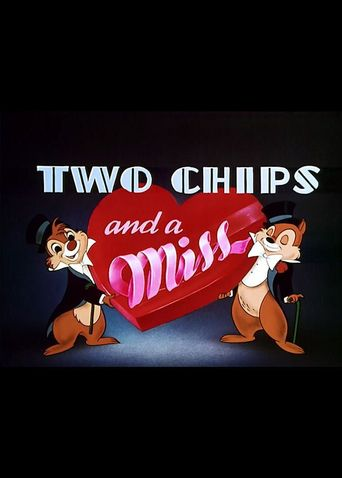Two Chips And A Miss Poster