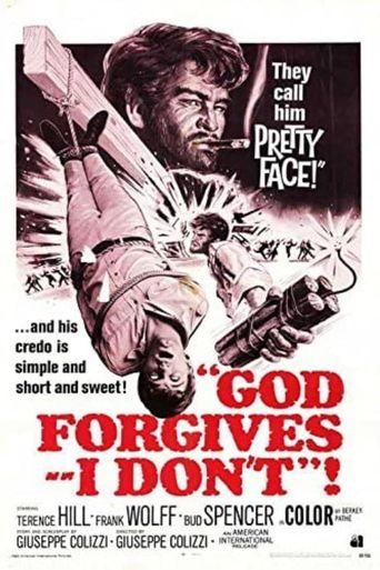God Forgives... I Don't! Poster